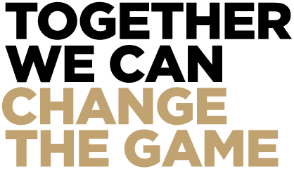 Together we can change the game